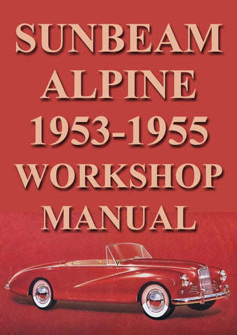 SUNBEAM Alpine Mark 1 & 3 1953-1955 Workshop Manual