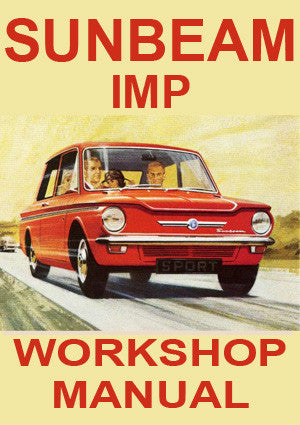 SUNBEAM Imp Mark 1 & 2 1963-1968 Workshop Manual