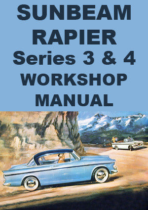 SUNBEAM Rapier Series 3 & 4 1959-1965 Workshop Manual