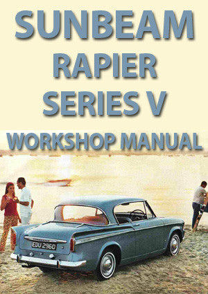 SUNBEAM Rapier Series V 1965-1967 Workshop Manual