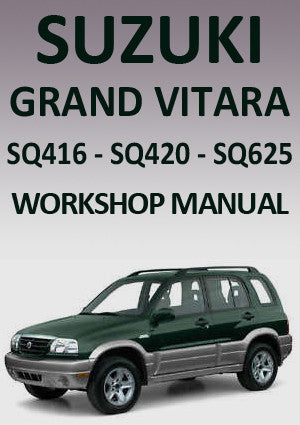 SUZUKI Grand Vitara SQ 416-420-625 1998-2005 Workshop Manual