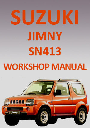 SUZUKI  Jimny SN413 1998-2010 Workshop Manual