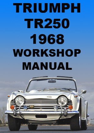 TRIUMPH TR250 1968-1969 Workshop Manual