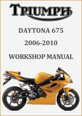 Triumph Daytona 675 2006-2010 Workshop Manual