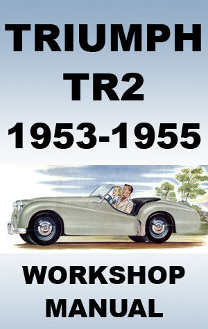TRIUMPH TR2 1953-1955 Workshop Manual
