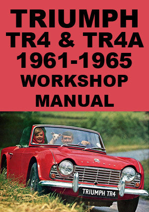 TRIUMPH TR4 & TR4A 1961-1967 Workshop Manual