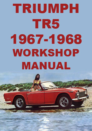 TRIUMPH TR5 1967-1968 Workshop Manual
