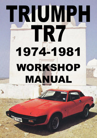 TRIUMPH TR7 1975-1981 Workshop Manual