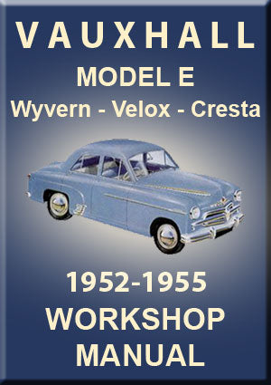 VAUXHALL Velox & Wyvern EIP 1952-1955 Workshop Manual