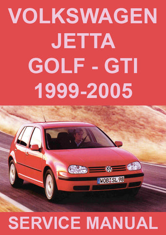 VOLKSWAGEN Golf & Jetta 1999-2005 Workshop Manual