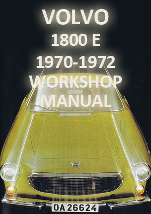 VOLVO 1800 E 1970-1972 Workshop Manual
