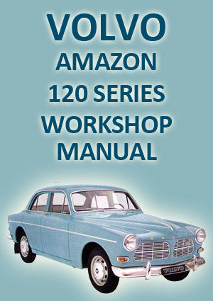 VOLVO P120 Series Amazon 1957-1971 Workshop Manual