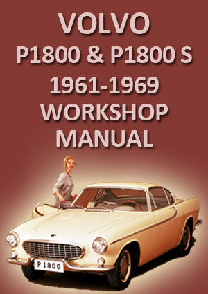 VOLVO P1800 1961-1963 Workshop Manual