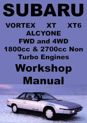 SUBARU Vortex, Alcyone, XT, XT6 1985-1991 Workshop Manual