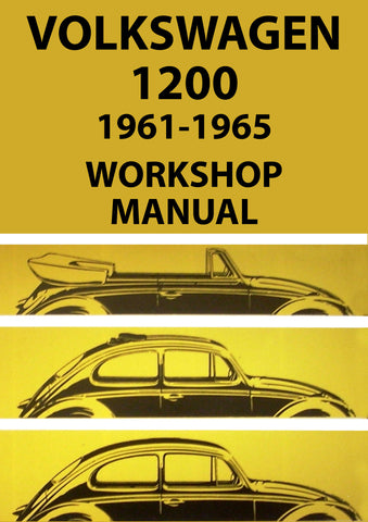 VOLKSWAGEN 1200 Type 1 Beetle 1961-1965 Workshop Manual