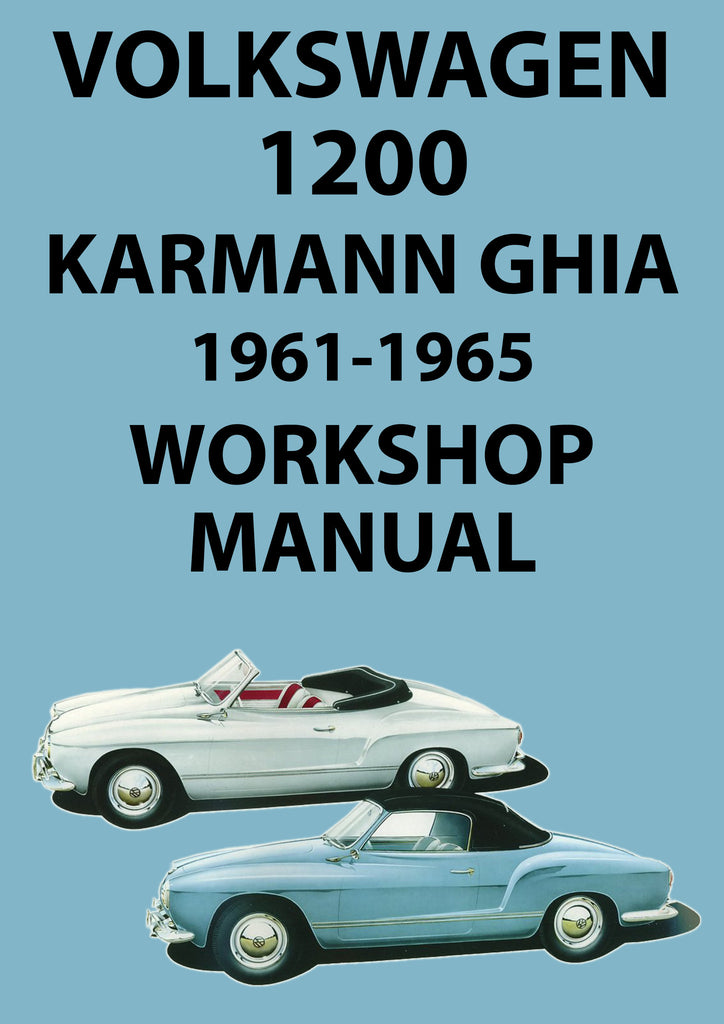 VOLKSWAGEN 1200 Karmann Ghia 1961-1965 Workshop Manual