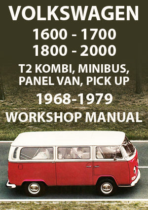 VOLKSWAGEN Type 2 1968-1979 Workshop Manual