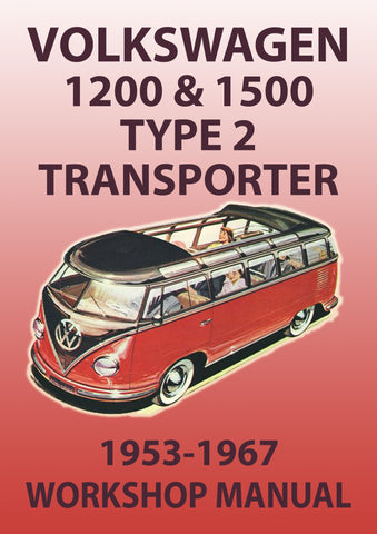 VOLKSWAGEN Type 2 1200 & 1500 1953-1967 Workshop Manual