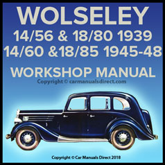 WOLSELEY 14/56 and 18/80 1939 and 14/60 and 18/85 1945-1948 Workshop Manual