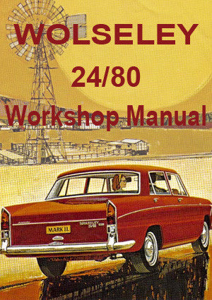 WOLSELEY 24/80 Workshop Manual 1962-1965