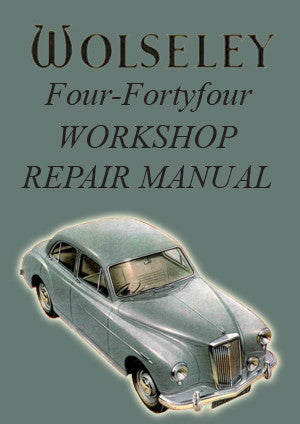 WOLSELEY 4/44 1953-1956 Workshop Manual