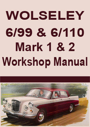 WOLSELEY 6/99 & 6/110 Workshop Manual
