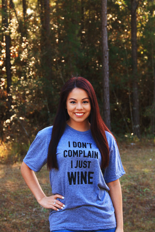 I Just Wine Tee - Rustic Wishes Boutique