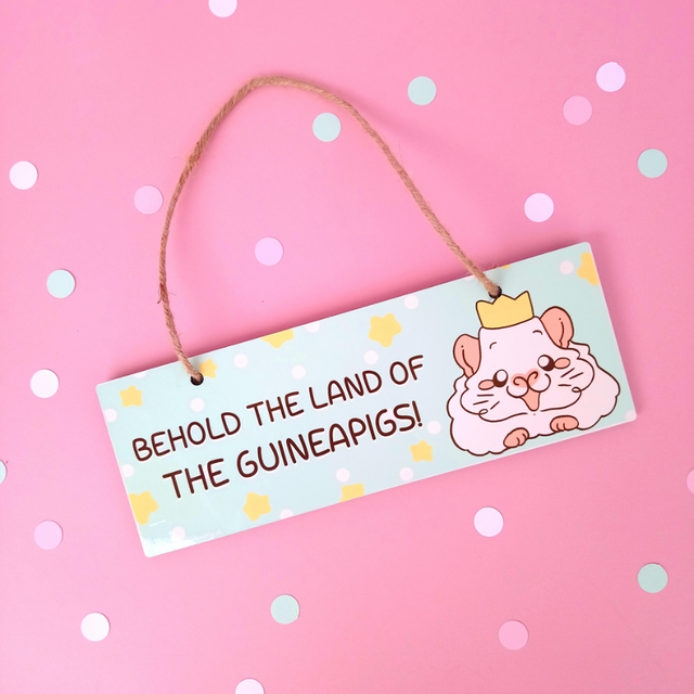 Behold the Land of the Guineapigs! Guinea Pig Room Sign Plaque - Guineapig Wheekly UK
