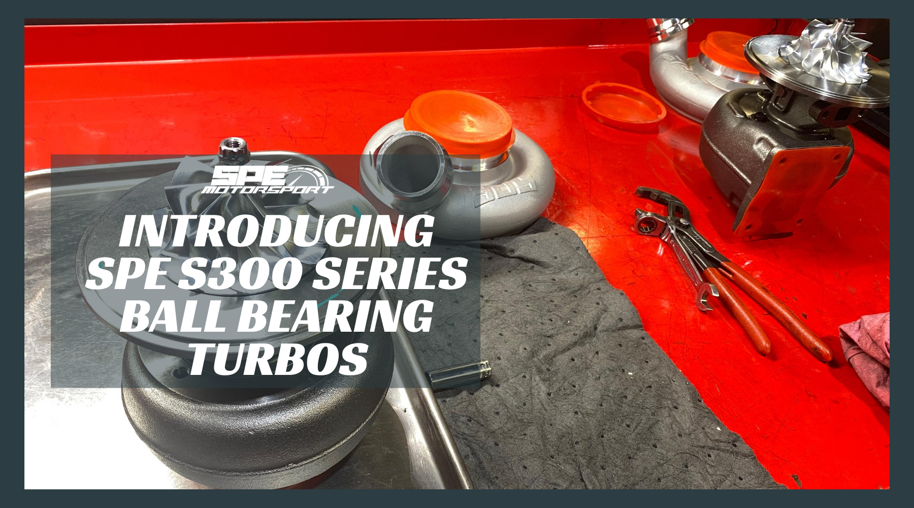 Introducing the SPE S300 Ball Bearing Turbocharger