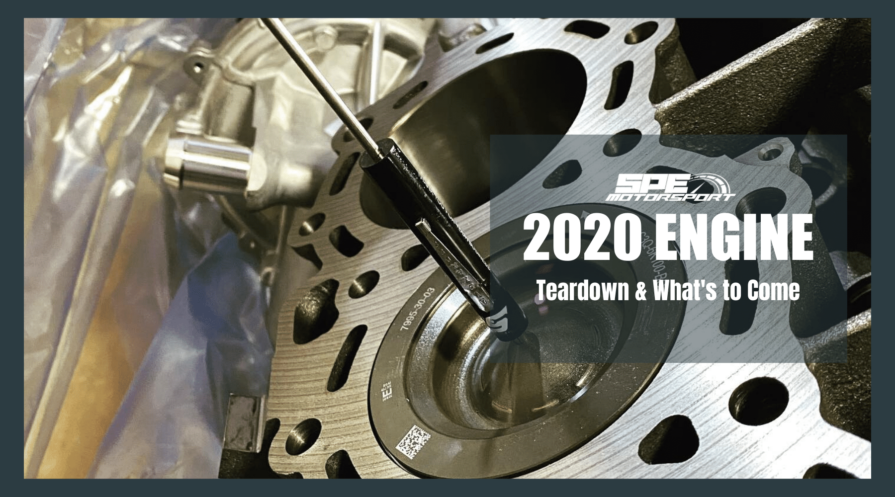 2020 Ford 6.7L, Teardown and What's to Come...