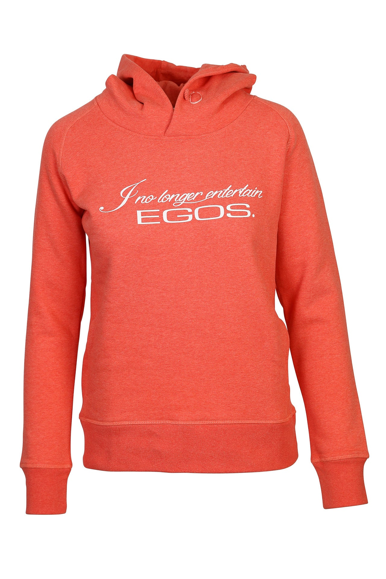 I no longer entertain egos - Hoodie