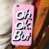 Oh. Ok. But iPhone Case