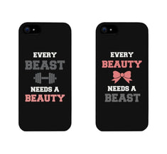 Every Beauty Needs A Beast Every Beast Needs A Beauty Couple Phone Cases