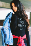 Eat A Lot Sleep A Lot Print Long-Sleeved Sweatshirt