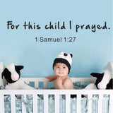 For this Child I Prayed Wall Decal