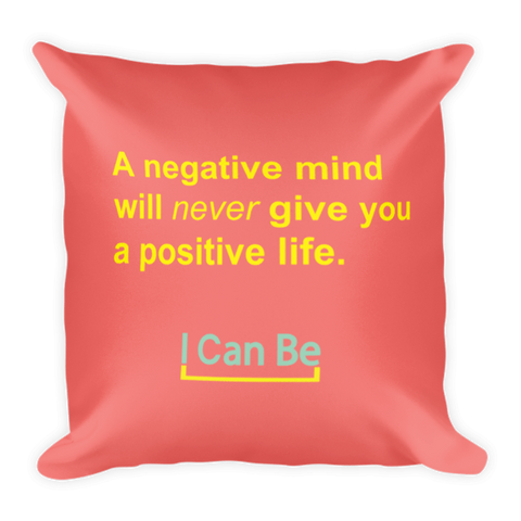A Negative Mind Pillow