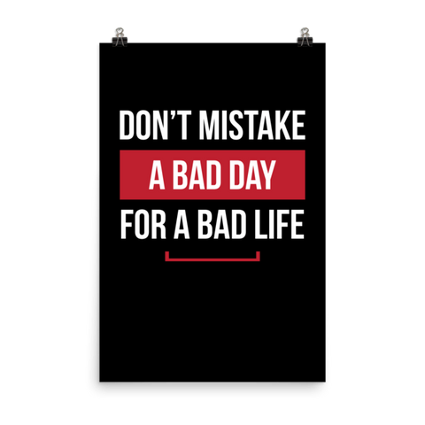 Bad Day Matte Paper Poster