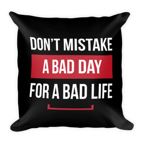 Bad Day Pillow