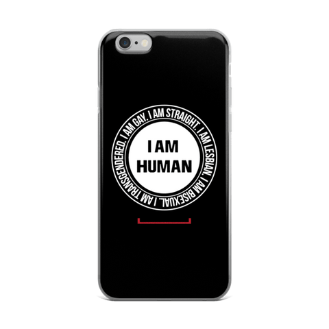 I Am Human LGBT iPhone 6/6s, 6 Plus, 6s Plus Case