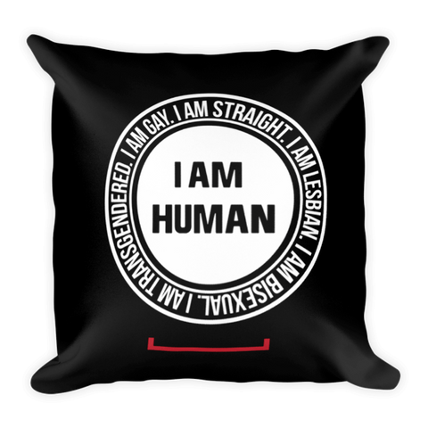 I Am Human LGBT Pillow