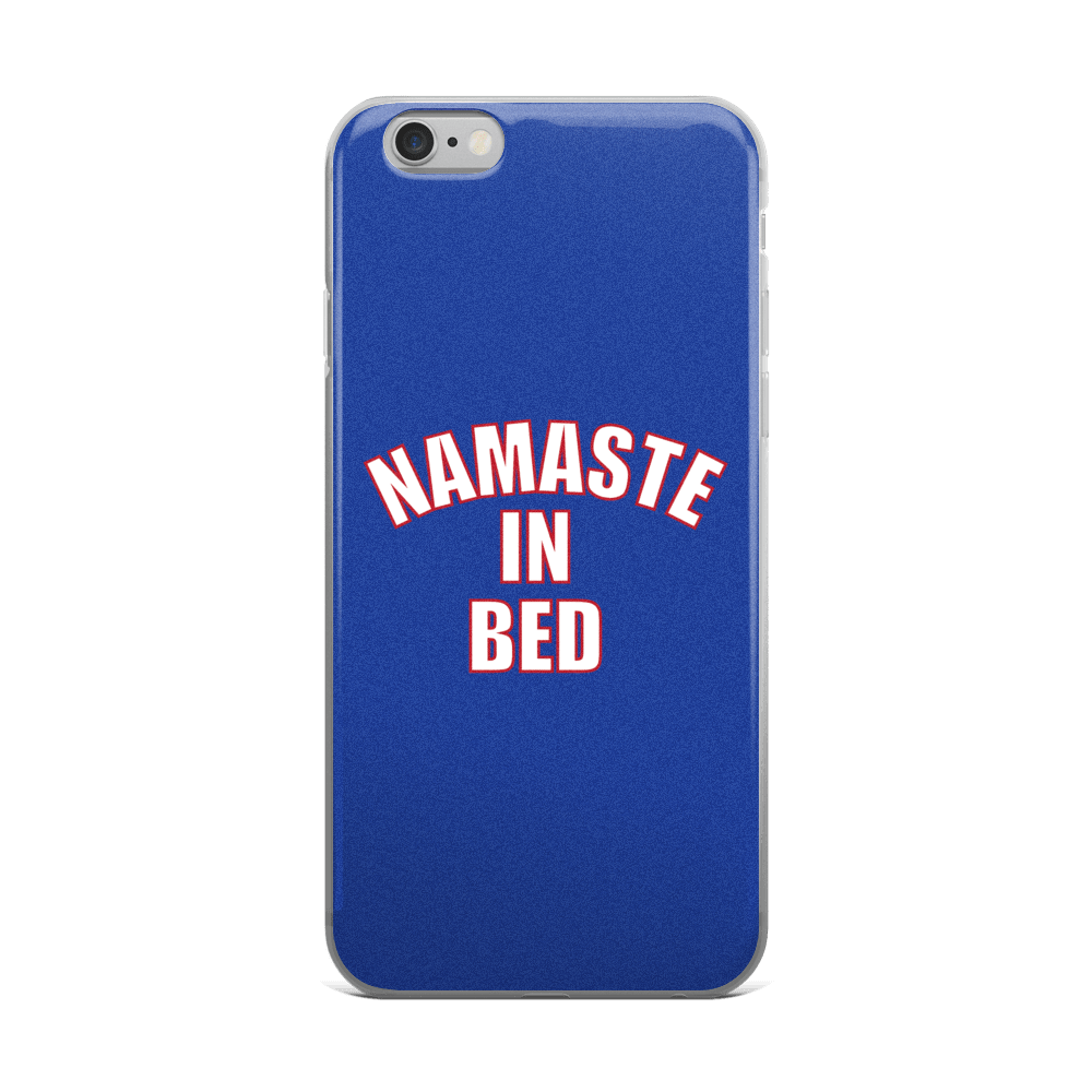 iPhone 5/5s/Se, 6/6s, 6/6s Plus Case: Namaste In Bed