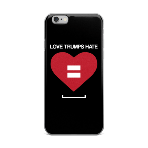 Love Trumps Hate LGBT iPhone 6/6s, 6 Plus, 6s Plus Case