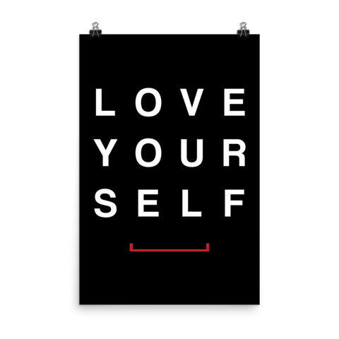 Love Your Self Matte Paper Poster