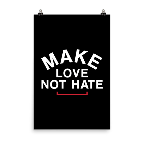 Make Love Not Hate LGBT Matte Paper Poster