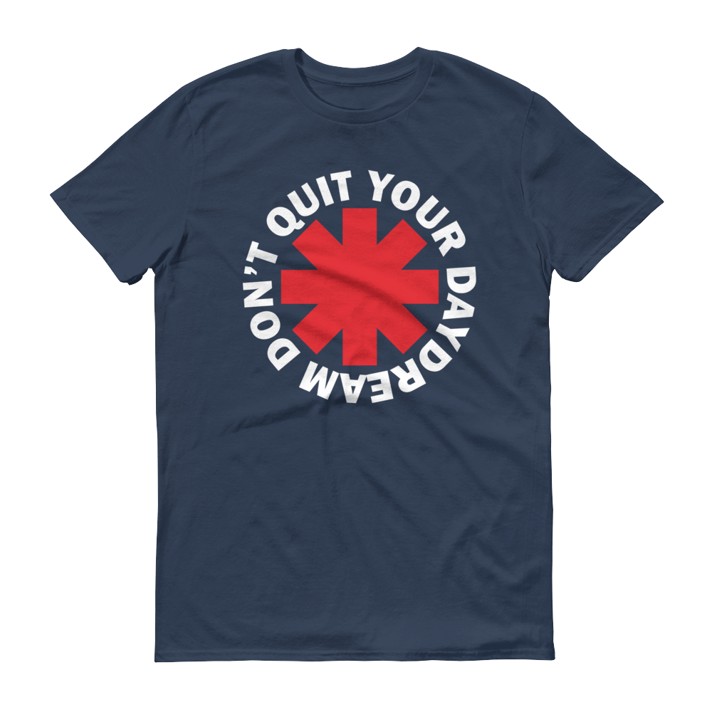 Men's Don't Quit Your Daydream Tshirt