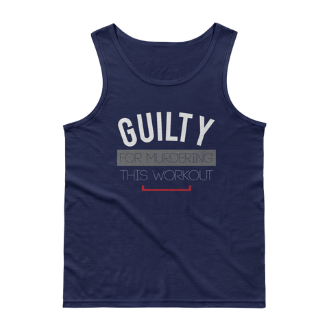 Men's Guilty for Murdering This Workout Tank Top