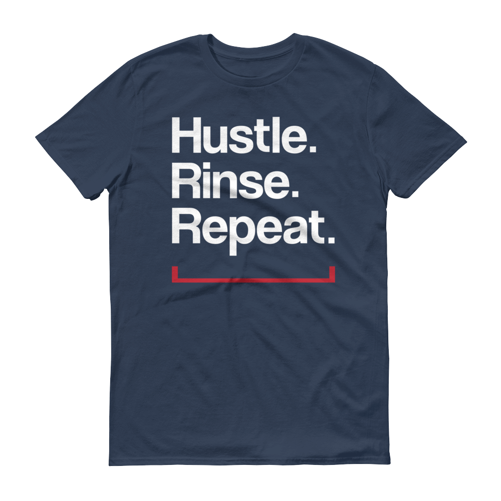 Men's Hustle. Rinse. Repeat. Tshirt