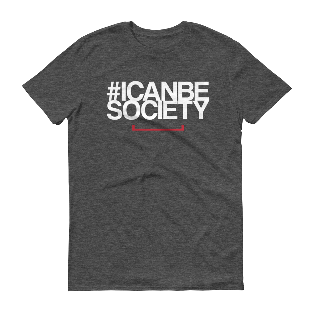 Men's #ICANBESOCIETY Tshirt - Dark