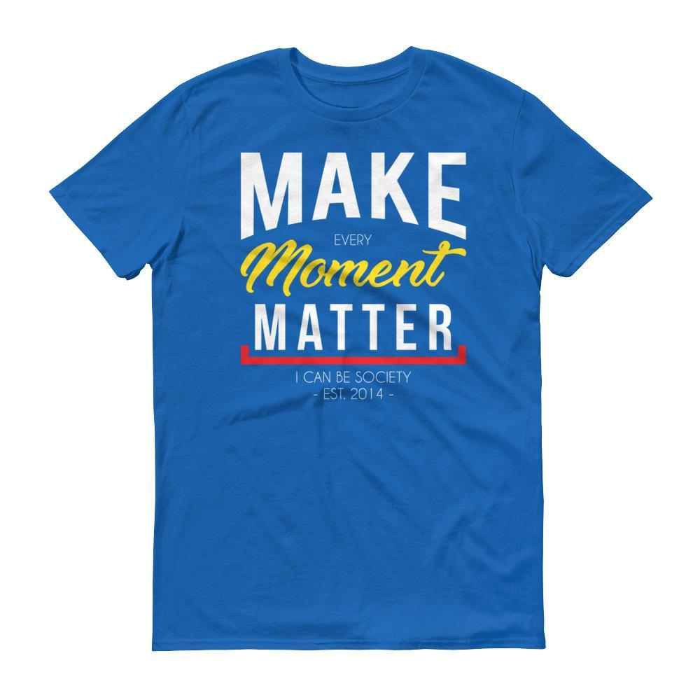Men's Make Every Moment Matter Tshirt