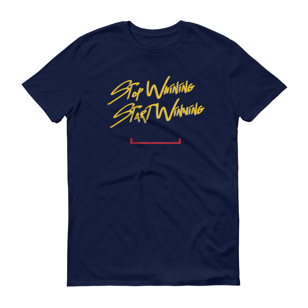 Men's Stop Whining Start Winning Tshirt